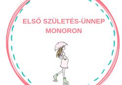 Első Születés-ünnep Monoron 2019. június 2.